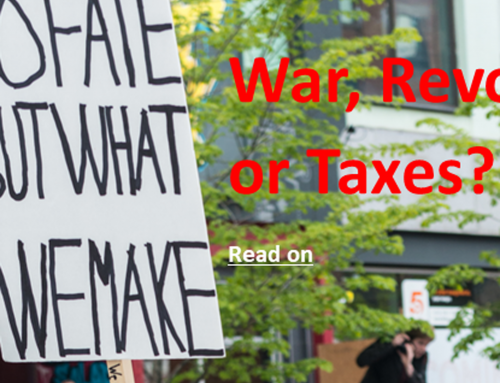 War, Revolution or Taxes?