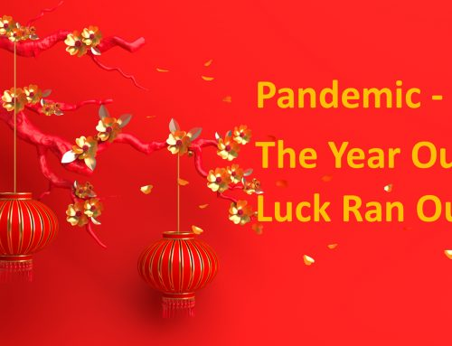 Pandemic – The Year Our Luck Ran Out