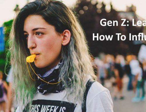 Generation Z Learning How To Influence